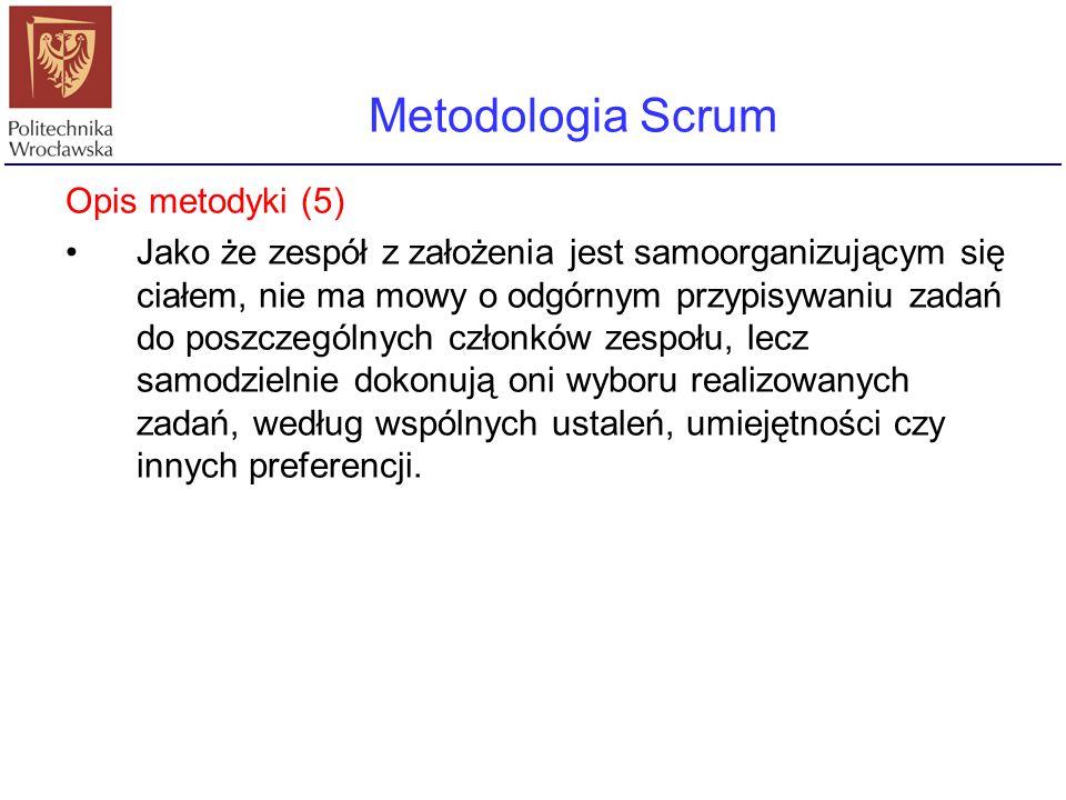 Metodologia Scrum Opis metodyki (5)