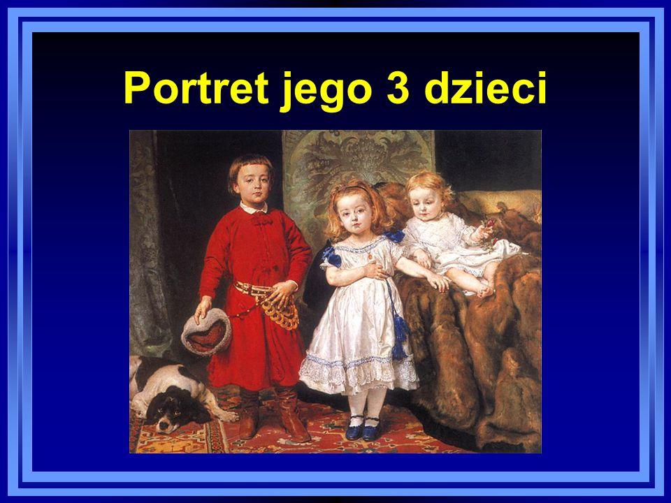 Portret jego 3 dzieci
