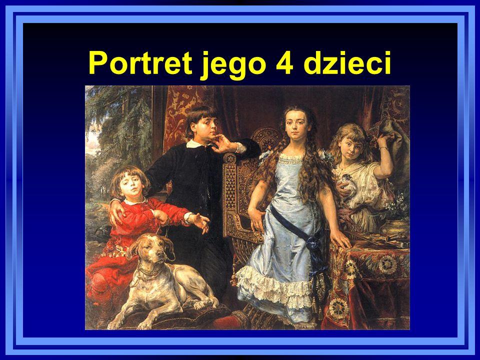 Portret jego 4 dzieci