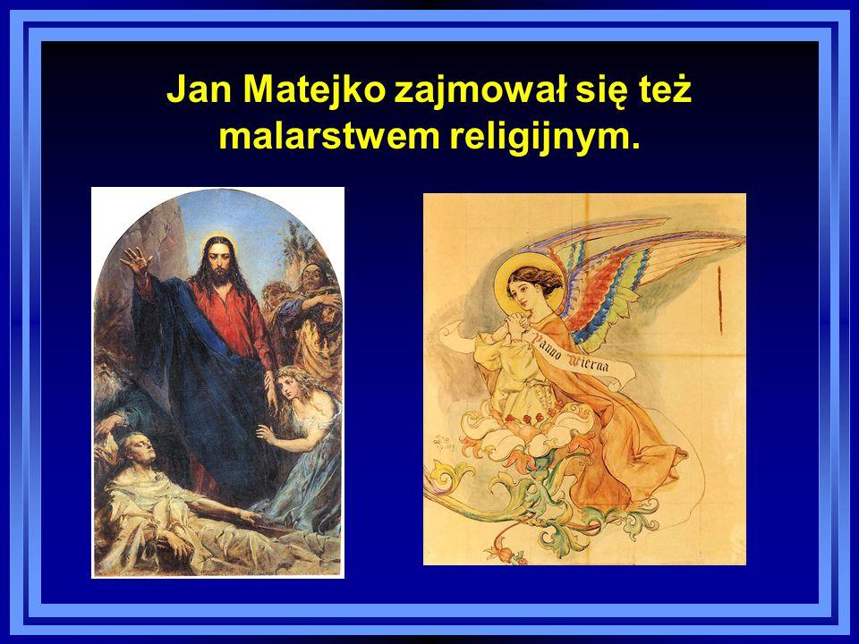 Jan Matejko zajmował się też malarstwem religijnym.