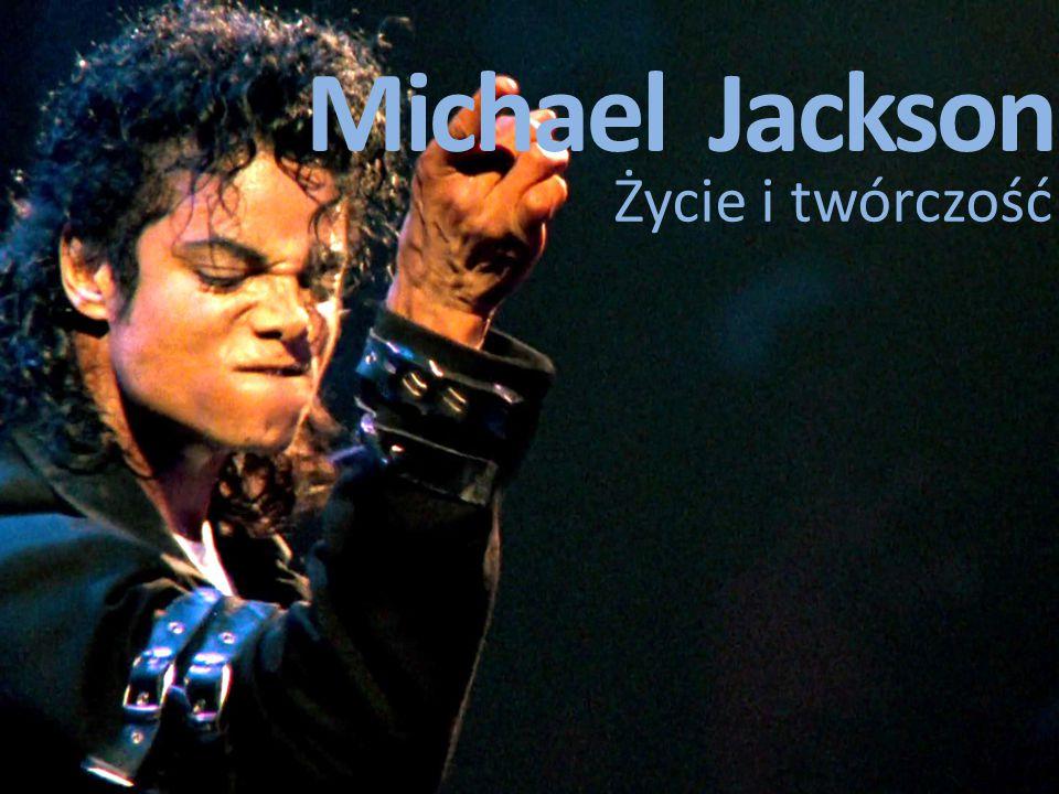 Michael Jackson Życie i twórczość