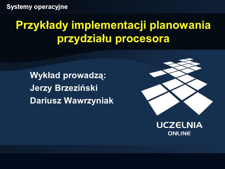 Przykłady implementacji planowania przydziału procesora