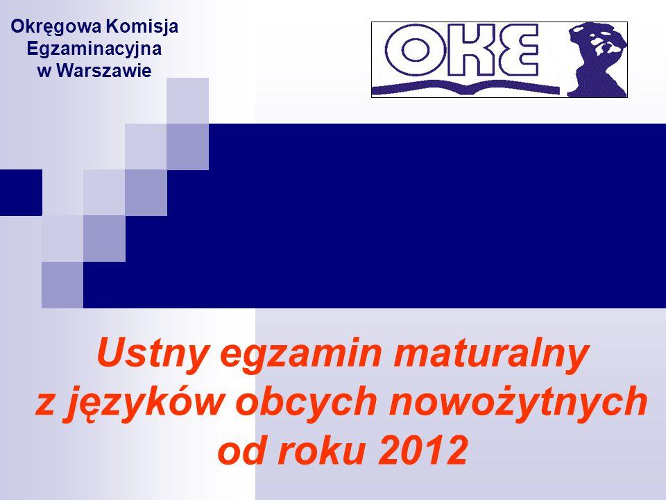 Ustny egzamin maturalny z języków obcych nowożytnych od roku 2012