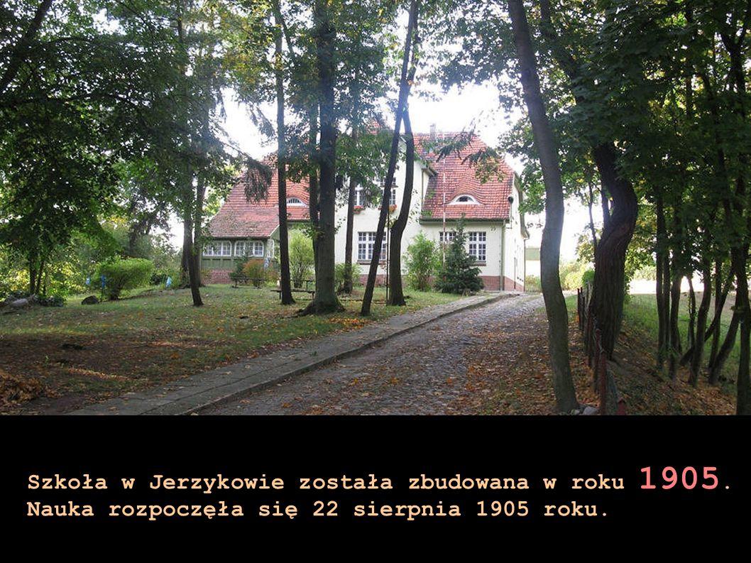Szkoła w Jerzykowie została zbudowana w roku 1905