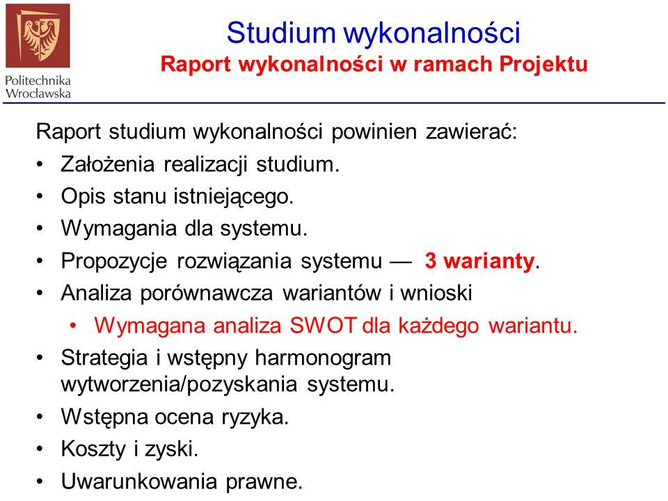 Raport wykonalności w ramach Projektu