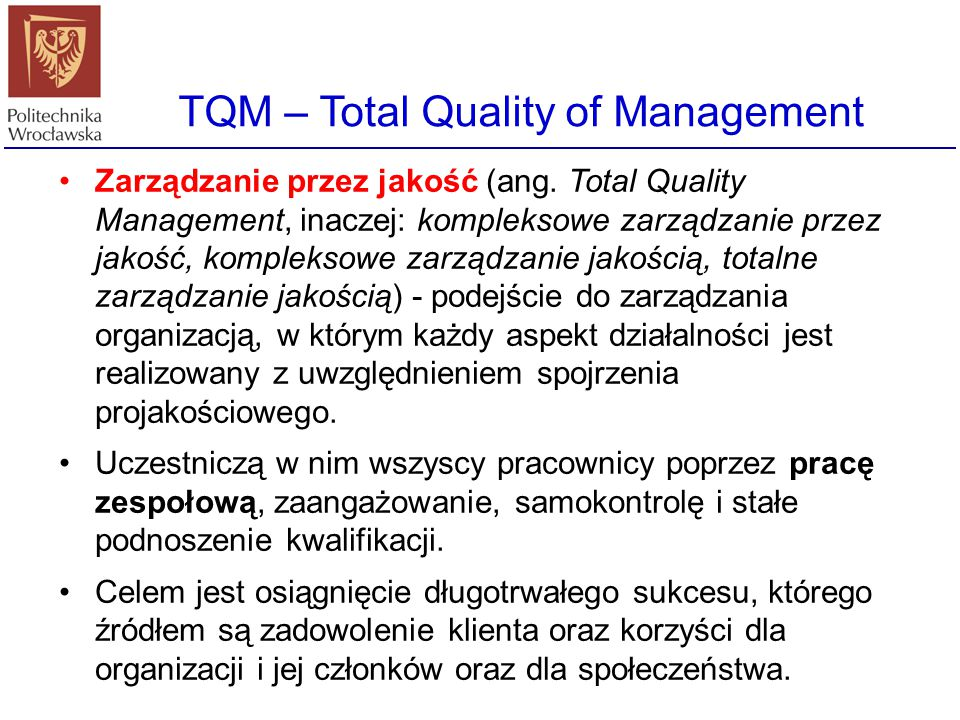 TQM – Total Quality of Management