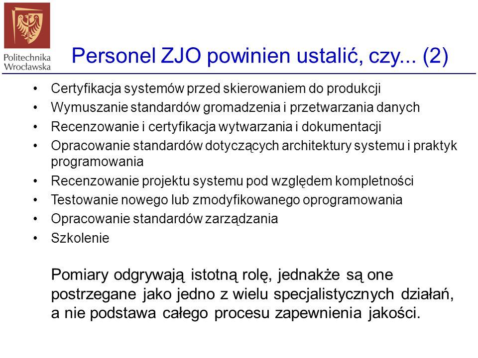 Personel ZJO powinien ustalić, czy... (2)