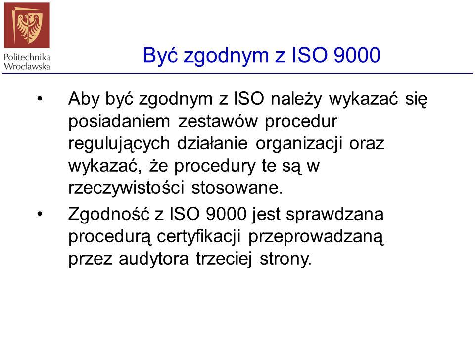 Być zgodnym z ISO 9000