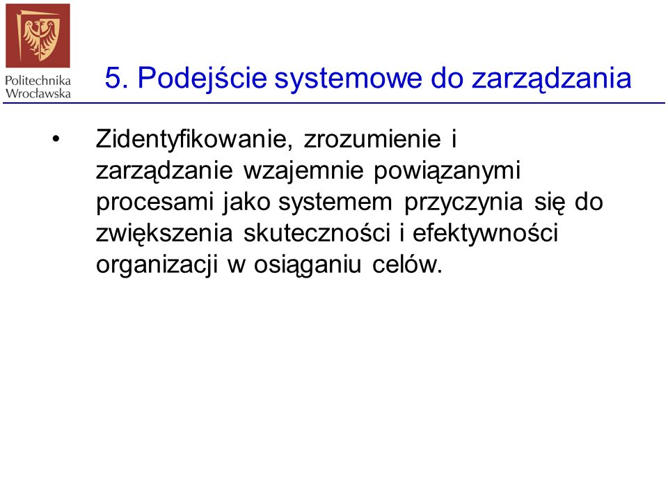 5. Podejście systemowe do zarządzania