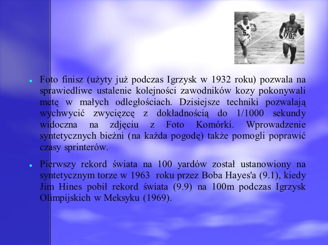 Foto finisz (użyty już podczas Igrzysk w 1932 roku) pozwala na sprawiedliwe ustalenie kolejności zawodników kozy pokonywali metę w małych odległościach. Dzisiejsze techniki pozwalają wychwycić zwycięzcę z dokładnością do 1/1000 sekundy widoczna na zdjęciu z Foto Komórki. Wprowadzenie syntetycznych bieżni (na każda pogodę) także pomogli poprawić czasy sprinterów.