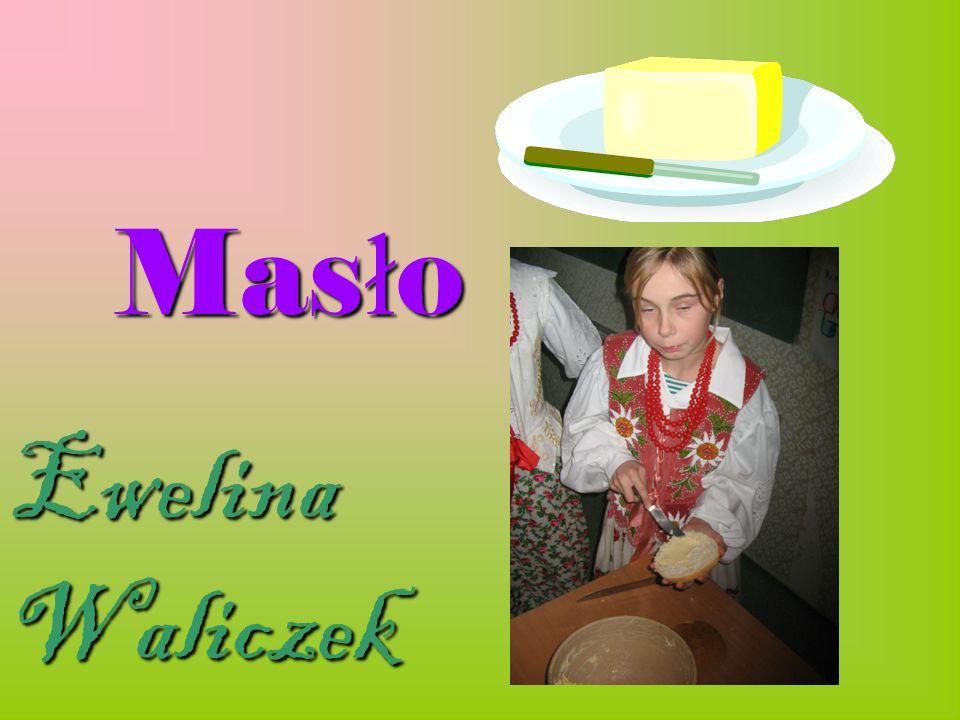 Masło Ewelina Waliczek