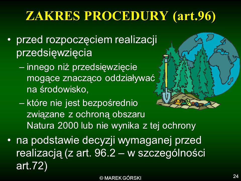 ZAKRES PROCEDURY (art.96)
