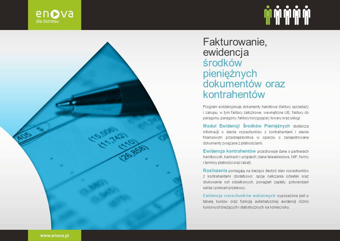 Fakturowanie, ewidencja środków pieniężnych dokumentów oraz kontrahentów