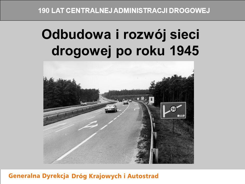 Odbudowa i rozwój sieci drogowej po roku 1945