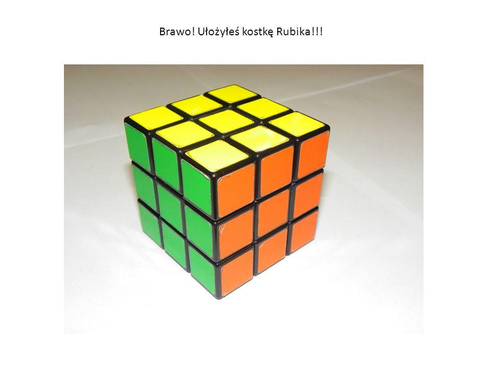 Brawo! Ułożyłeś kostkę Rubika!!!