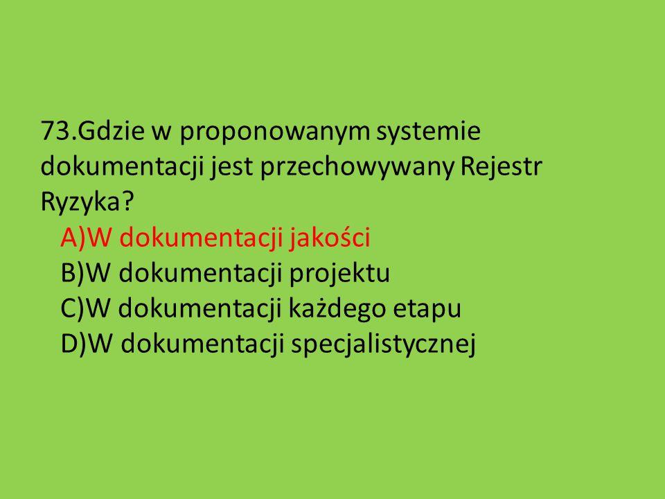 73.Gdzie w proponowanym systemie dokumentacji jest przechowywany Rejestr Ryzyka.