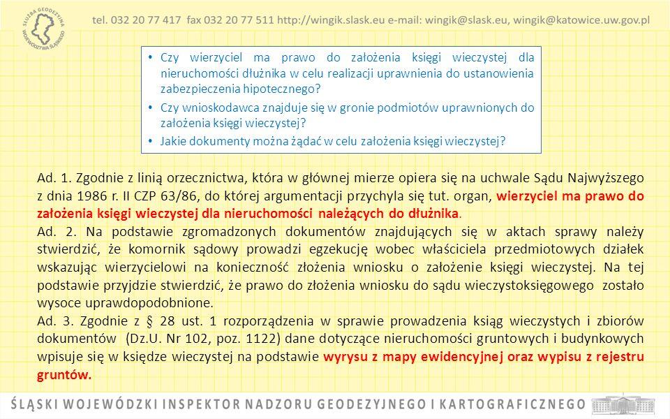 Czy wierzyciel ma prawo do założenia księgi wieczystej dla nieruchomości dłużnika w celu realizacji uprawnienia do ustanowienia zabezpieczenia hipotecznego