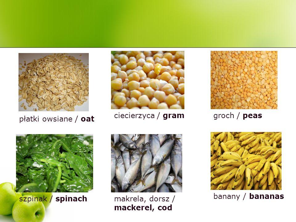 ciecierzyca / gram groch / peas. płatki owsiane / oat.