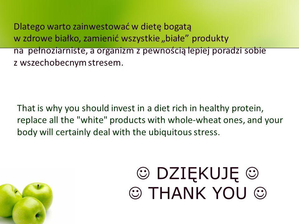 """Dlatego warto zainwestować w dietę bogatą w zdrowe białko, zamienić wszystkie """"białe produkty na pełnoziarniste, a organizm z pewnością lepiej poradzi sobie z wszechobecnym stresem."""