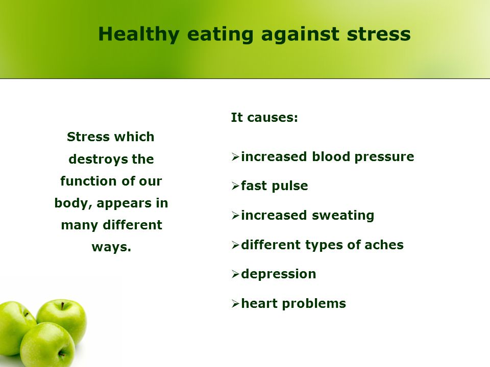 Healthy eating against stress