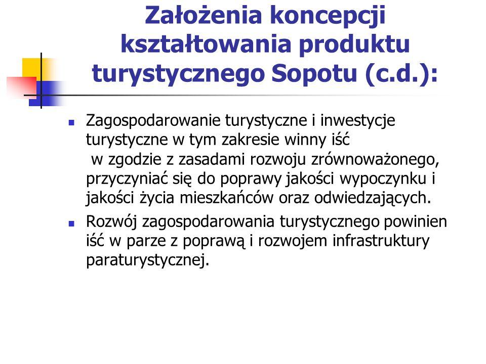 Założenia koncepcji kształtowania produktu turystycznego Sopotu (c. d