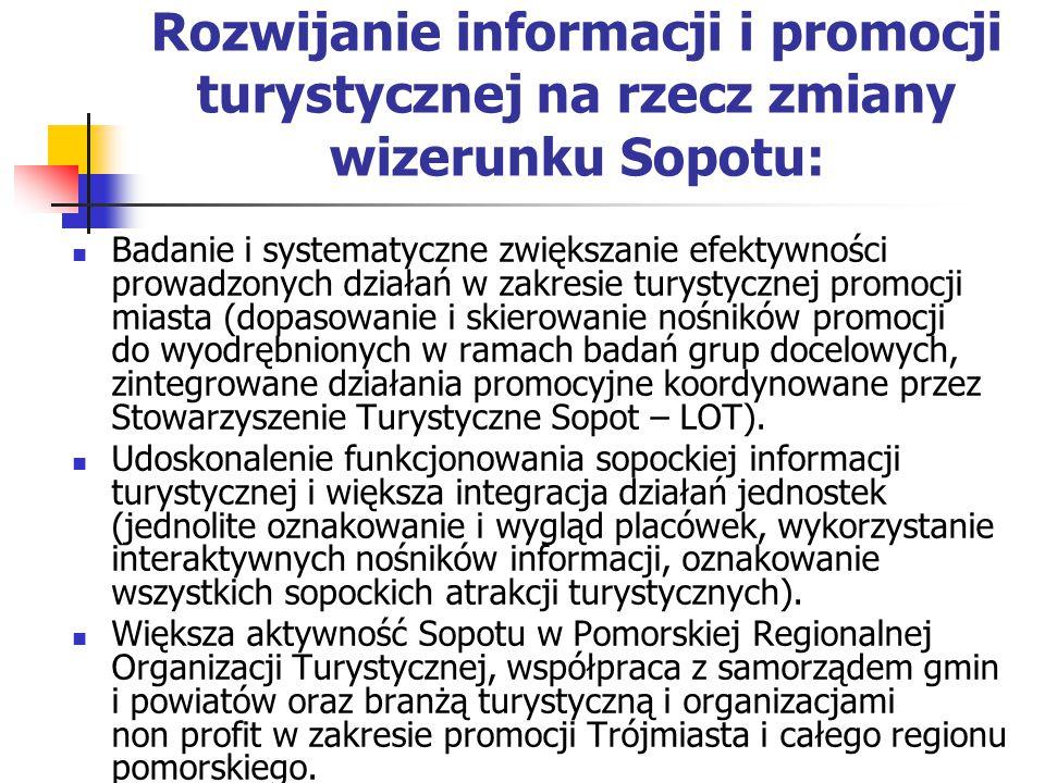 Rozwijanie informacji i promocji turystycznej na rzecz zmiany wizerunku Sopotu: