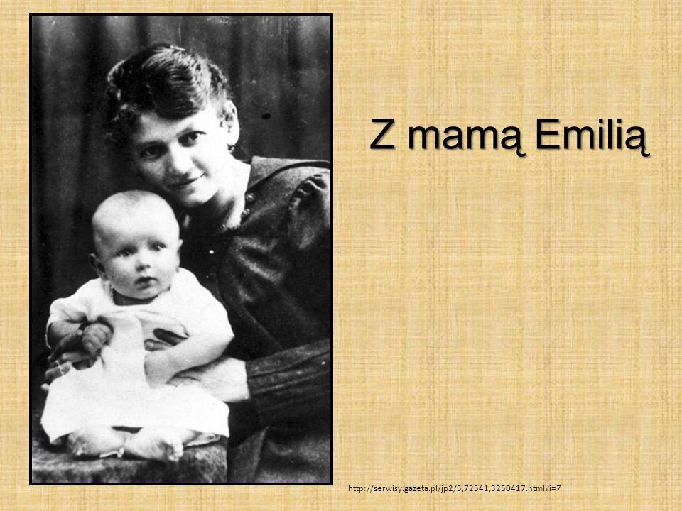 Z mamą Emilią gfd http://serwisy.gazeta.pl/jp2/5,72541,3250417.html i=7