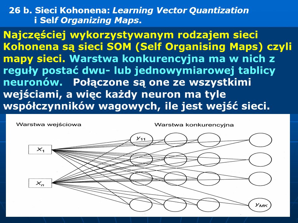 26 b. Sieci Kohonena: Learning Vector Quantization