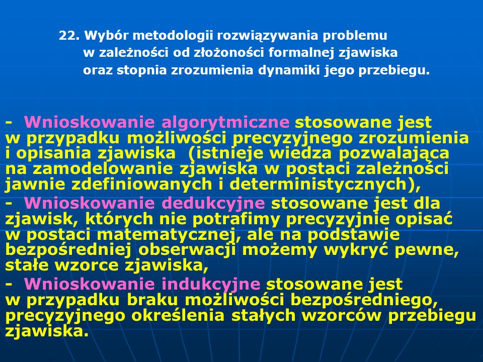 22. Wybór metodologii rozwiązywania problemu