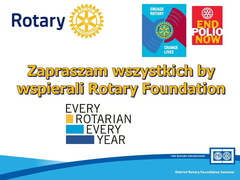 Zapraszam wszystkich by wspierali Rotary Foundation