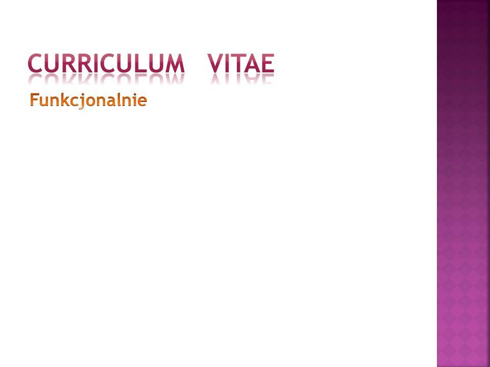 CURRICULUM VITAE Funkcjonalnie