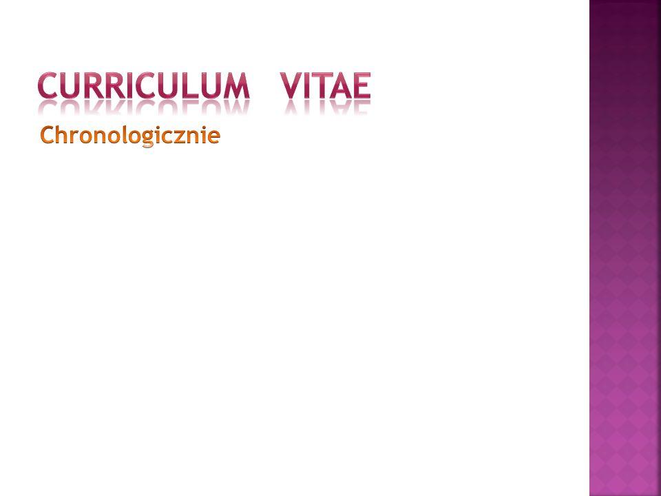 CURRICULUM VITAE Chronologicznie