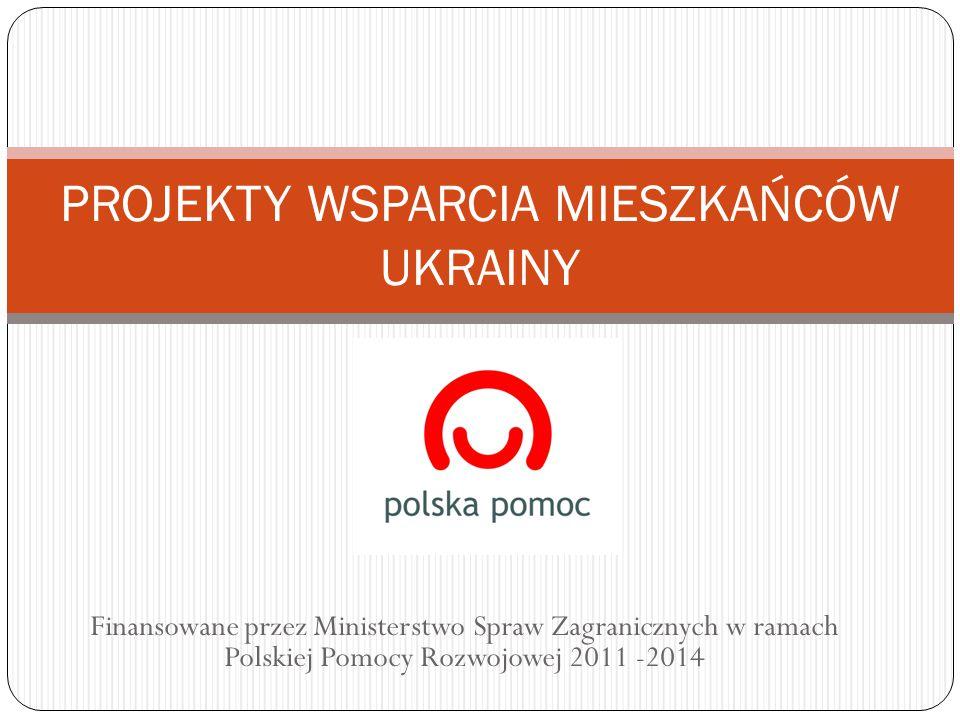 PROJEKTY WSPARCIA MIESZKAŃCÓW UKRAINY