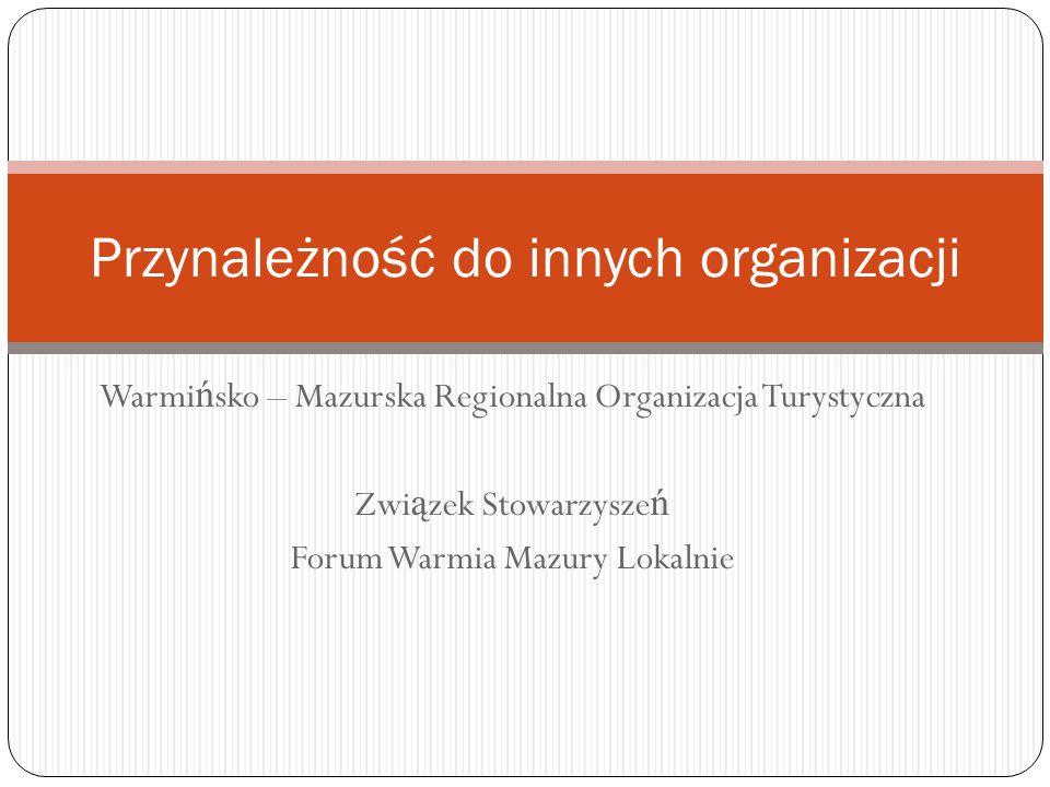Przynależność do innych organizacji