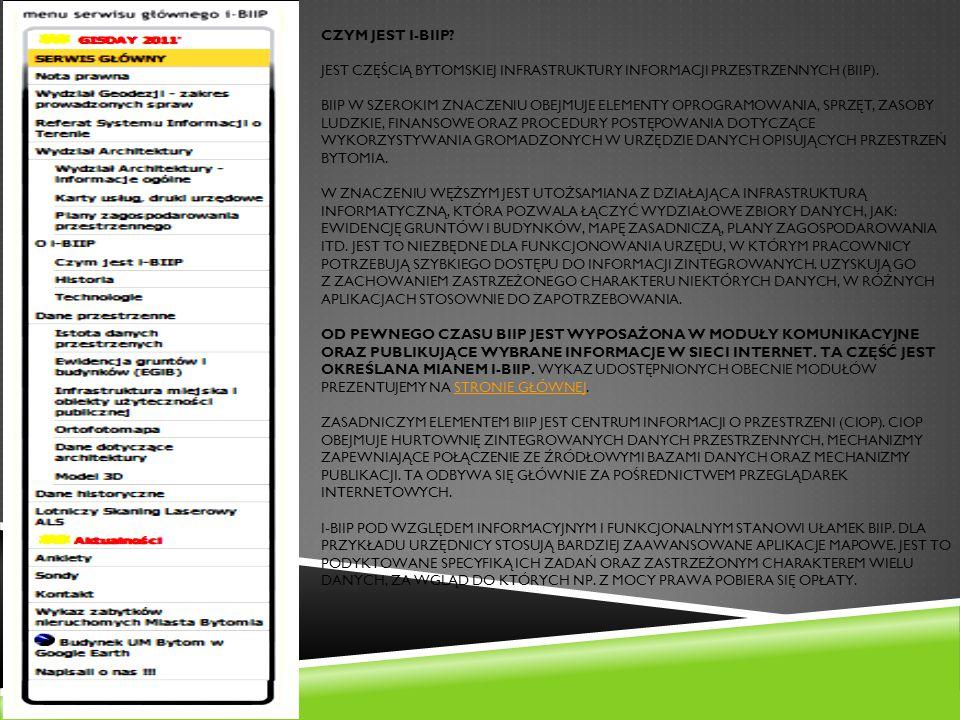 Czym jest i-BIIP. jest częścią Bytomskiej Infrastruktury Informacji Przestrzennych (BIIP).