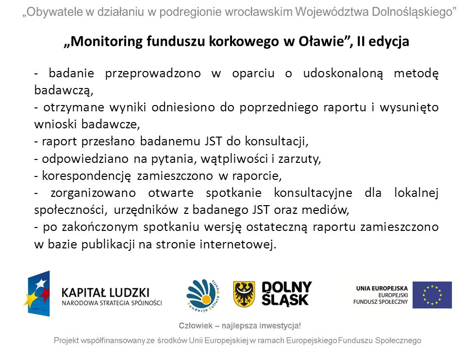 """""""Monitoring funduszu korkowego w Oławie , II edycja"""