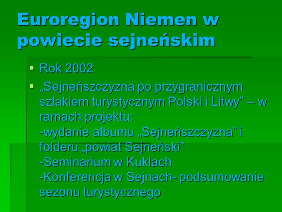 Euroregion Niemen w powiecie sejneńskim