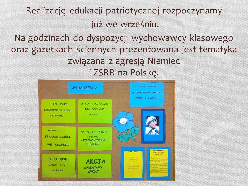 Realizację edukacji patriotycznej rozpoczynamy już we wrześniu