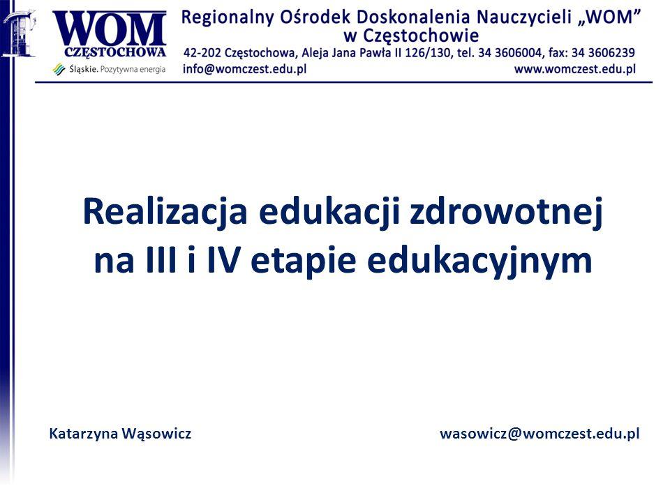 Realizacja edukacji zdrowotnej na III i IV etapie edukacyjnym