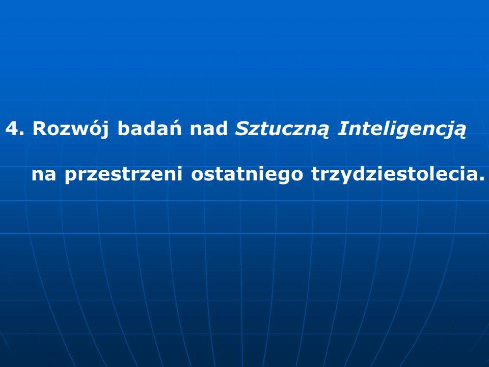 4. Rozwój badań nad Sztuczną Inteligencją