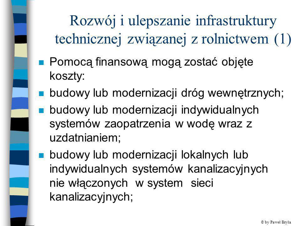 Rozwój i ulepszanie infrastruktury technicznej związanej z rolnictwem (1)