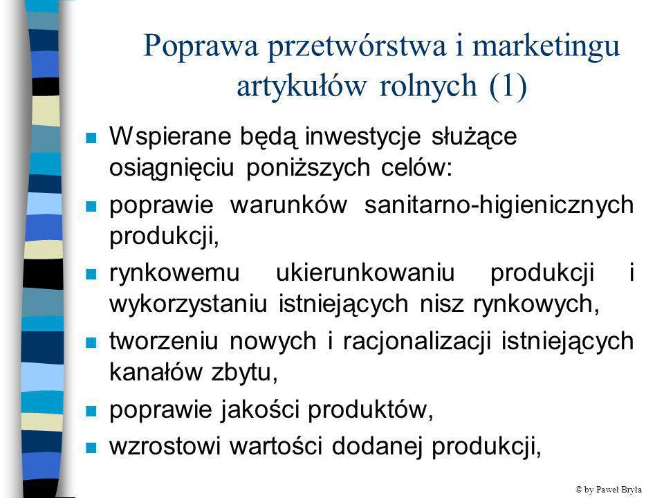 Poprawa przetwórstwa i marketingu artykułów rolnych (1)