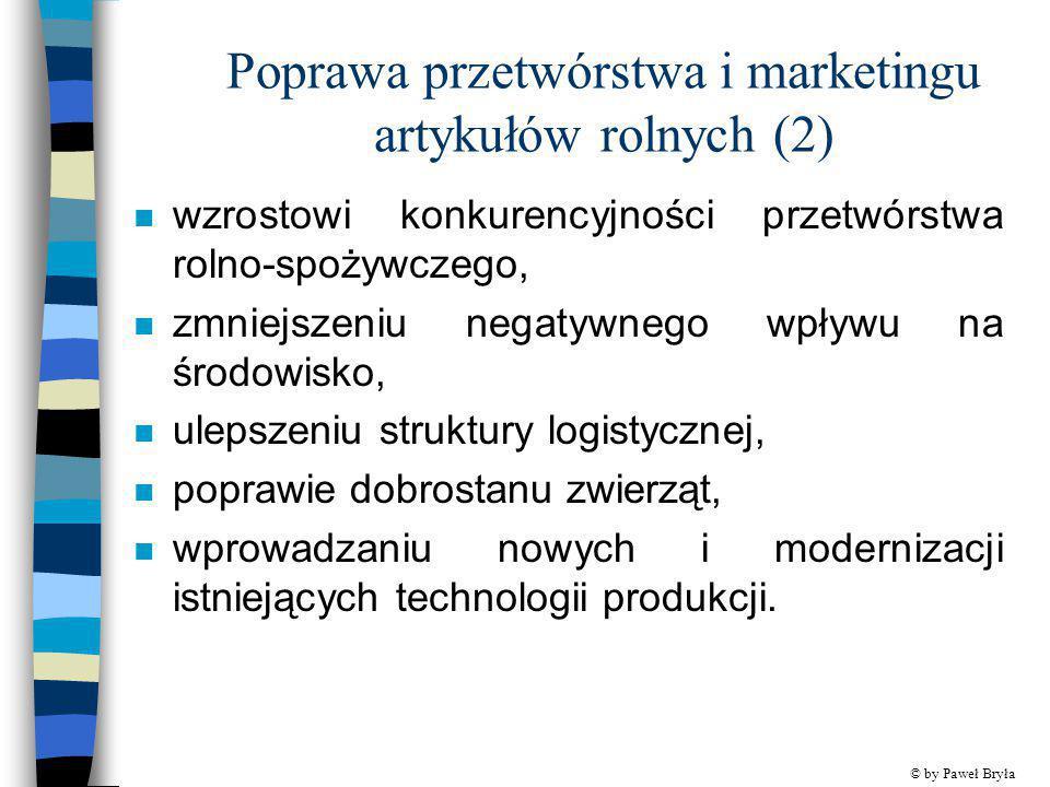 Poprawa przetwórstwa i marketingu artykułów rolnych (2)