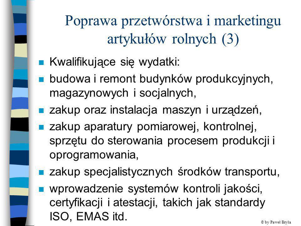 Poprawa przetwórstwa i marketingu artykułów rolnych (3)