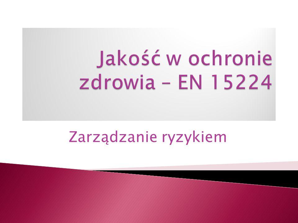Jakość w ochronie zdrowia – EN 15224