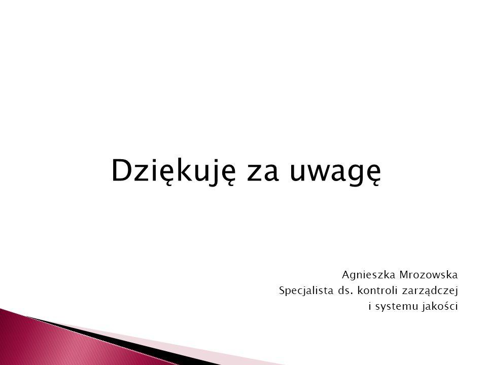 Dziękuję za uwagę Agnieszka Mrozowska