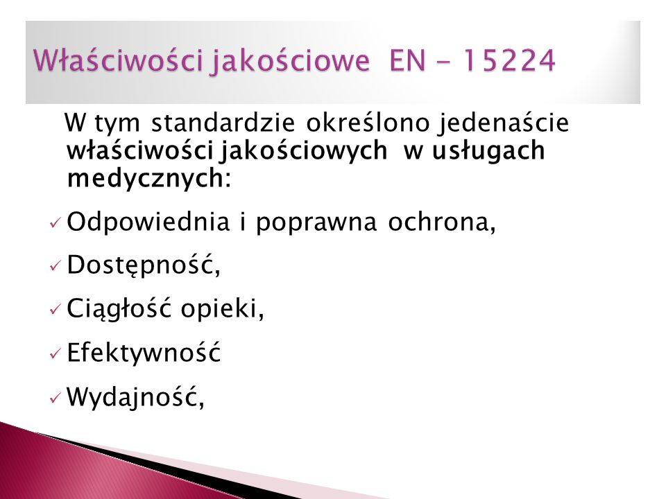 Właściwości jakościowe EN - 15224