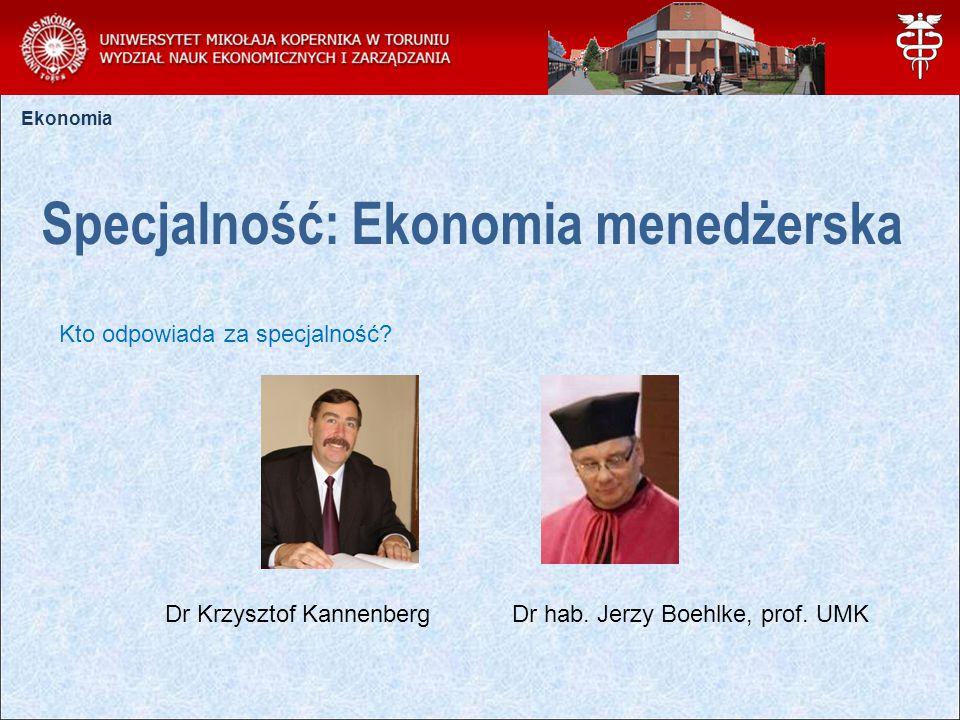 Specjalność: Ekonomia menedżerska