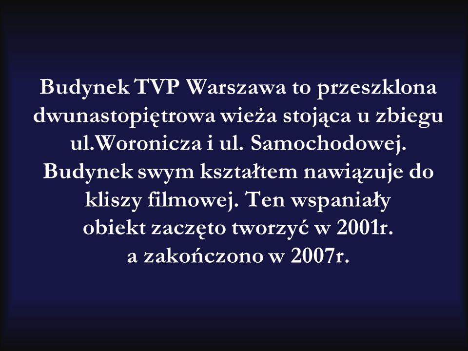 Budynek TVP Warszawa to przeszklona dwunastopiętrowa wieża stojąca u zbiegu ul.Woronicza i ul.