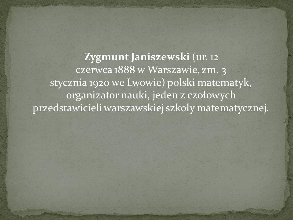 Zygmunt Janiszewski (ur. 12 czerwca 1888 w Warszawie, zm